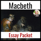 Macbeth Essay Packet Including Sample Essay, Outline, Brainstorming, & MORE!