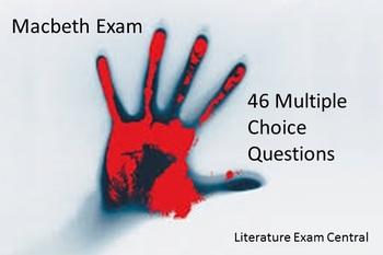 Macbeth Exam - 46 Multiple Choice Questions