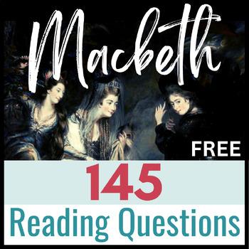 Macbeth FREEBIE:  Three Levels of Questioning with 145 Que