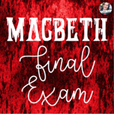 Macbeth Final Exam