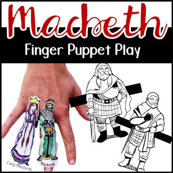 Macbeth Finger Puppets, A Macbeth Activity for ANY Scene, Shakespeare Activity
