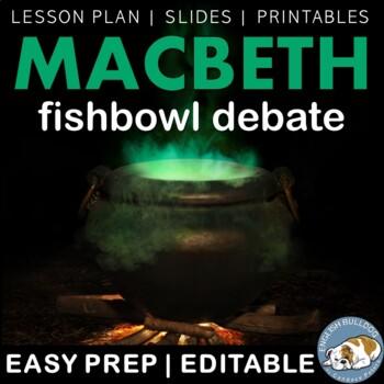 Macbeth Fishbowl Debate