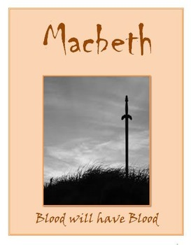 Macbeth: Formal Assessments and Essay Only