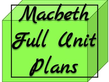 Macbeth Full Unit Plans