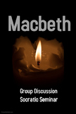 Macbeth Group Discussion - Socratic Seminar
