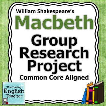Macbeth Group Research Project
