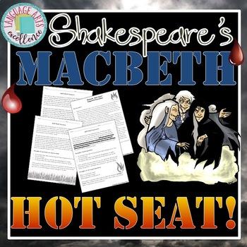 Macbeth Hot Seat