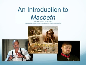 Macbeth Introduction PowerPoint, Act Questions, Projects, and PowerPoint Game