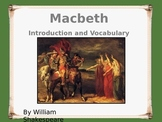Macbeth Introduction and Vocabulary