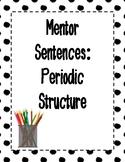 Mentor Sentences: Periodic Structure