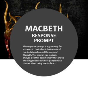 Macbeth Journal Response--Manipulation