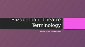 Macbeth: Key Terms and Concepts