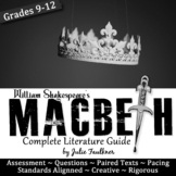 Macbeth Literature Guide, Complete Teaching Pack, Common Core Unit Plan
