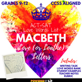 Macbeth Love (or Loathe) Letter Assessment with ACT/SAT Vocab