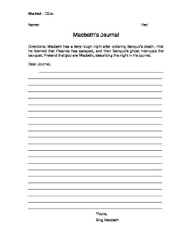 Macbeth Macbeth's Journal Writing Assignment
