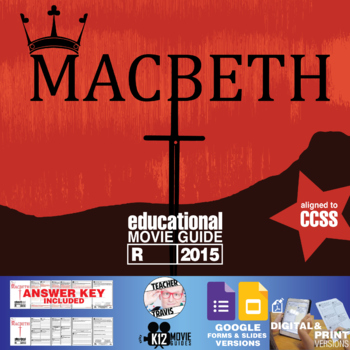Macbeth Movie Guide | Questions | Worksheet (R - 2015)