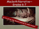 Macbeth—Narrative Version for Middle School Students