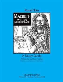 Macbeth - Novel-Ties Study Guide