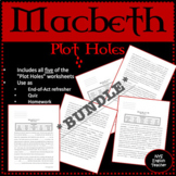 "Macbeth ""Plot Holes"" *BUNDLE*"