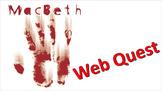 Macbeth Pre-Reading Activity: Web Quest
