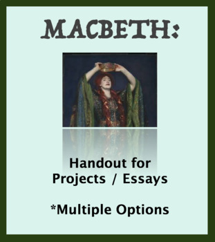 Macbeth Project/Essay Options