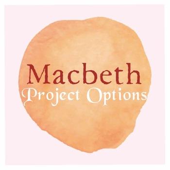 Macbeth Project Options & Rubric