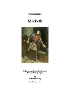 macbeth questions essay and seminar topics and a punctuation  macbeth questions essay and seminar topics and a punctuation exercise