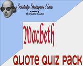 Macbeth Quote Quiz Pack w/ Quiz Variations for Differentia
