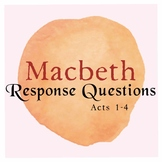 Macbeth Response Questions