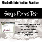 Macbeth Review Test Using Google Forms