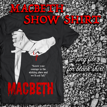 Macbeth Show Shirt Graphic