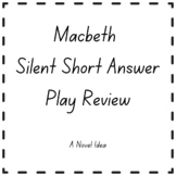 Macbeth Silent Short Answer Play Review