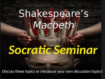 Macbeth Socratic Seminar
