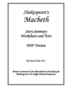 Macbeth Story Summary, Worksheets and Tests