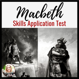 Macbeth Test:  A COMMON CORE Skills-based Objective Assessment-- GOOGLE DOC