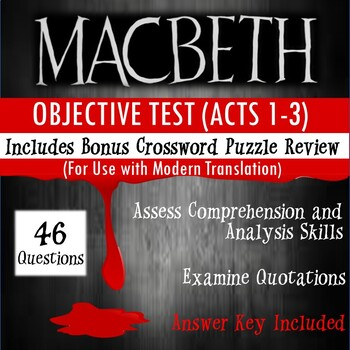 Macbeth Test Acts 1-3 (for No Fear Shakespeare) by Michelle's
