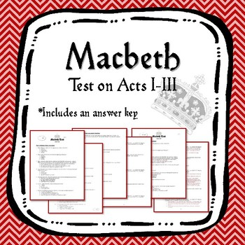Macbeth Test on Acts I-III
