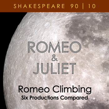 Romeo Climbing: Six Productions Compared