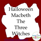 Halloween Macbeth - The Three Witches - worksheets and activities