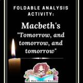 Macbeth Tomorrow Soliloquy foldable literary analysis act