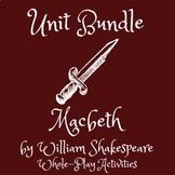 Macbeth Unit Bundle | William Shakespeare | Whole-Play Act