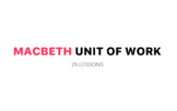 Macbeth Unit of Work