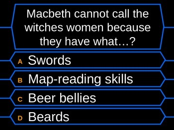 Macbeth Who wants to be a Millionaire