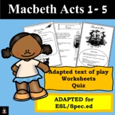 Macbeth BUNDLE Acts 1 - 5 (Adapted) and activities