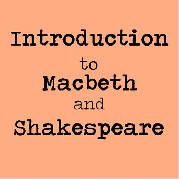 Macbeth and Shakespeare Introduction Lesson with Guided Notes