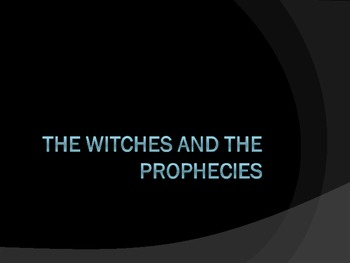 Macbeth and the Witches' Prophecies