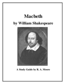 """""""Macbeth"""" by William Shakespeare: A Study Guide"""