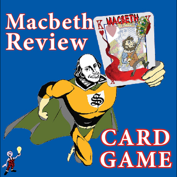 Macbeth fun review card game activity: quotes, facts and dares!
