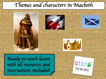 Macbeth - introducing characters and themes!