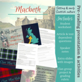 Macbeth pre-reading presentation & activities about setting & Scottish culture